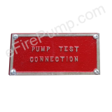 Rectangular Fire Pump Test Connection Sign